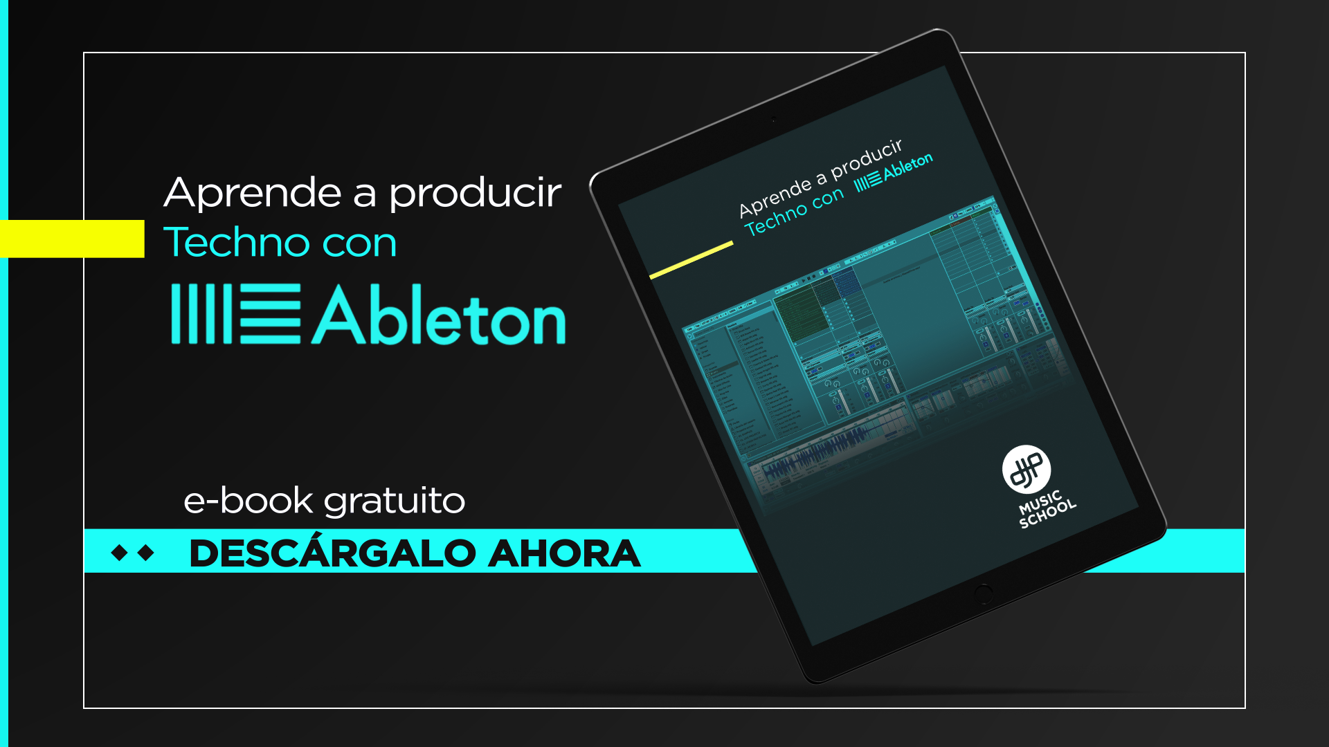 guia-techno-ableton-djp-music-school